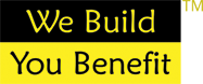 We Build - You Benefit
